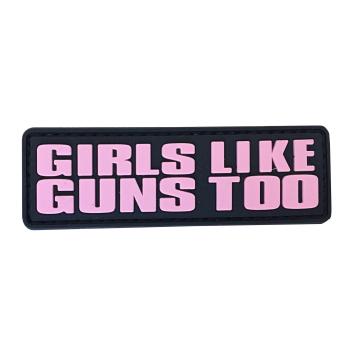 PVC patch - Girls like Guns too